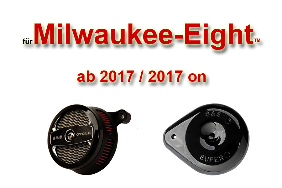 Milwaukee-Eight ab 2017